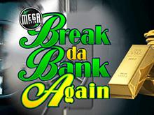 Mega Spins Break Da Bank Again - автомат с бонусными вращениями